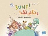 Bunt! - Kinderbuch Deutsch-Persisch/Farsi mit mehrsprachiger Hör-CD + MP3-Hörbuch zum Download