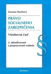 Právo sociálneho zabezpečenia. Všeobecná časť, 2. aktualizované a prepracované vydanie