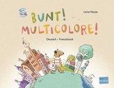 Bunt! - Kinderbuch Deutsch-Französisch mit mehrsprachiger Hör-CD + MP3-Hörbuch zum Download