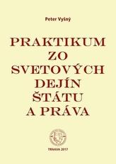 Praktikum zo svetových dejín štátu a práva