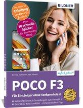 POCO F3 - Für Einsteiger ohne Vorkenntnisse