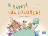 Bunt! - Kinderbuch Deutsch-Spanisch mit mehrsprachiger Hör-CD + MP3-Hörbuch zum Download