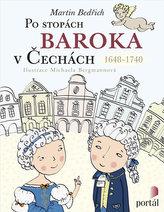 Po stopách baroka v Čechách 1648-1740