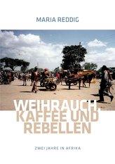 Weihrauch, Kaffee und Rebellen