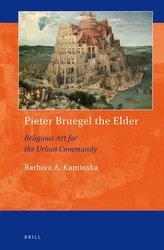 Pieter Bruegel the Elder: Religious Art for the Urban Community