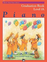 Alfred\'s Basic Piano Library Graduation Book, Bk 1a