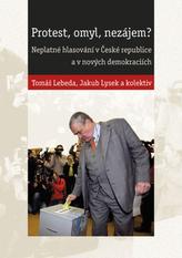 Protest, omyl, nezájem? Neplatné hlasování v České republice a v nových demokraciích