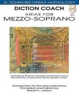 Diction Coach - G. Schirmer Opera Anthology (Arias for Mezzo-Soprano): Arias for Mezzo-Soprano