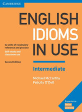 English Idioms in Use with answers Intermediate, 2E