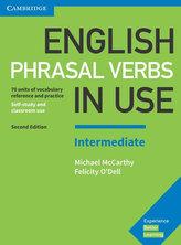 English Phrasal Verbs in Use Intermediate with Answers, 2E