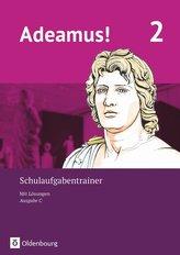 Adeamus! - Ausgabe C - Latein als 2. Fremdsprache Band 2 - Schulaufgabentrainer mit Lösungsbeileger