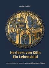 Heribert von Köln - Ein Lebensbild