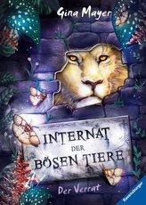 Internat der bösen Tiere, Band 4: Der Verrat