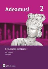 Adeamus! - Ausgabe B - Latein als 1. Fremdsprache Band 2 - Schulaufgabentrainer mit Lösungsbeileger