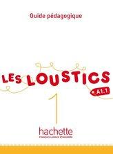 Les Loustics 1: Guide Pedagogique: Les Loustics 1: Guide Pedagogique