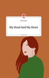 My Head And My Heart. Life is a Story - story.one