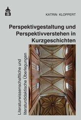 Perspektivgestaltung und Perspektivverstehen in Kurzgeschichten