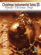 Christmas Instrumental Solos -- Popular Christmas Songs: Horn in F, Book & CD