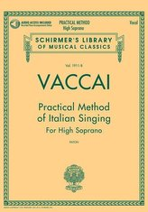 Vaccai: Practical Method of Italian Singing for High Soprano [With CD (Audio)]