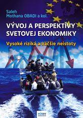 Vývoj a perspektívy svetovej ekonomiky