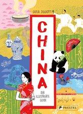 China. Der illustrierte Guide