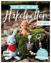 Fuchs, Bär und Hase - süße Häkelwelten für Babys