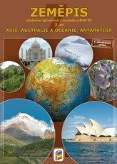Zeměpis 7, 2. díl - Asie, Austrálie a Oceánie, Antarktida