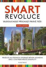 Smart revoluce - Budoucnost přichází právě teď!