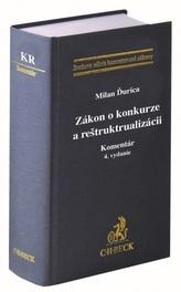 Zákon o konkurze a reštrukturalizácii. Komentár (4. vydanie)