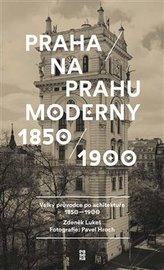 Praha na prahu moderny