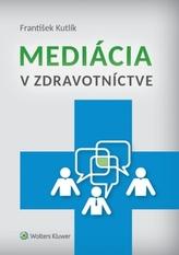 Mediácia v zdravotníctve