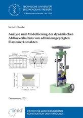 Analyse und Modellierung des dynamischen Ablöseverhaltens von adhäsionsgeprägten Elastomerkontakten