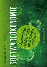 Softwareökonomie - Grundkonzepte der Betriebswirtschaftslehre für Studierende der Informatik