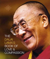 The Dalai Lama´s Book of Love & Compassion