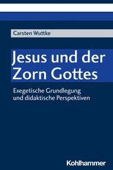 Jesus und der Zorn Gottes