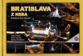 Bratislava z neba-Bratislava from heaven