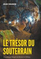Le trésor du souterrain