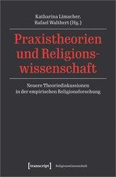 Praxistheorien und Religionswissenschaft