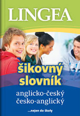 Anglicko-český, česko-anglický šikovný slovník …nejen do školy
