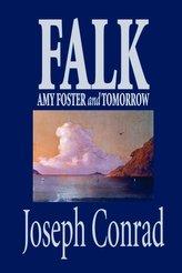 Falk, Amy Foster, and Tomorrow by Joseph Conrad, Fiction, Classics