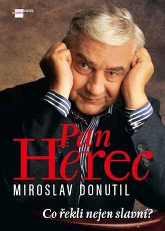 Pan Herec Miroslav Donutil