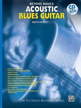 Beyond Basics: Acoustic Blues Guitar, Book & CD [With CD]