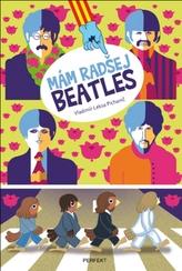Mám radšej Beatles