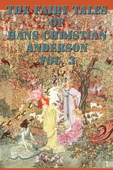 The Fairy Tales of  Hans Christian Anderson Vol. 3