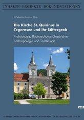 Die Kirche St. Quirinus in Tegernsee und ihr Stiftergrab