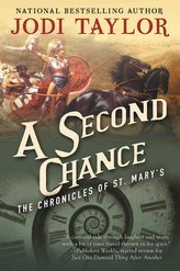A Second Chance: The Chronicles of St. Mary\'s Book Three