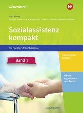 Sozialassistenz kompakt 1. Schülerband. Für die Berufsfachschule - Ausgabe Nordrhein-Westfalen
