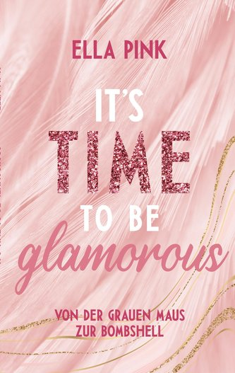 It\'s Time To Be Glamorous