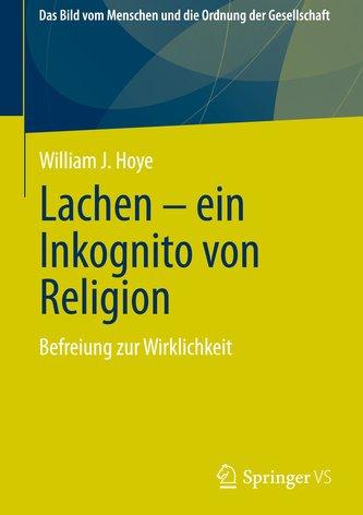 Lachen - ein Inkognito von Religion