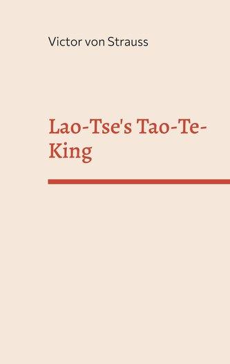 Lao-Tse\'s Tao-Te-King